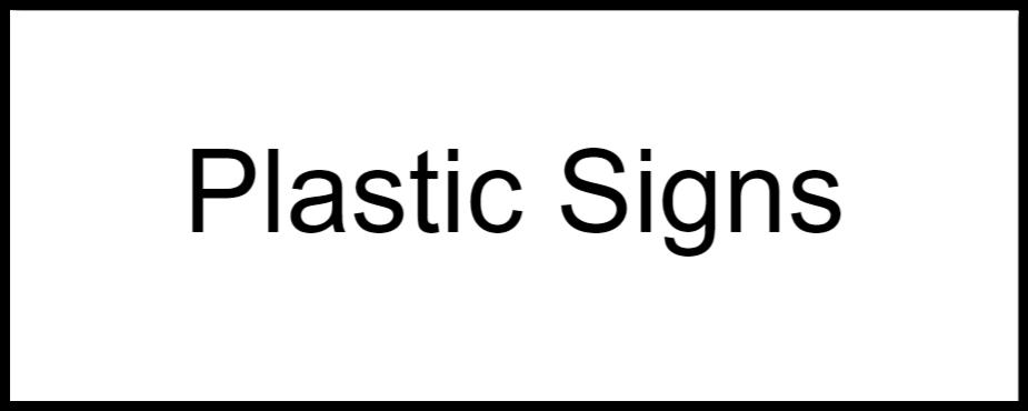 plastic signs